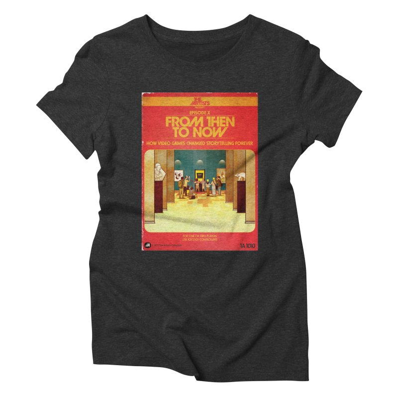 Box Art Apparel Series: From Then to Now Women's Triblend T-Shirt by The Artists