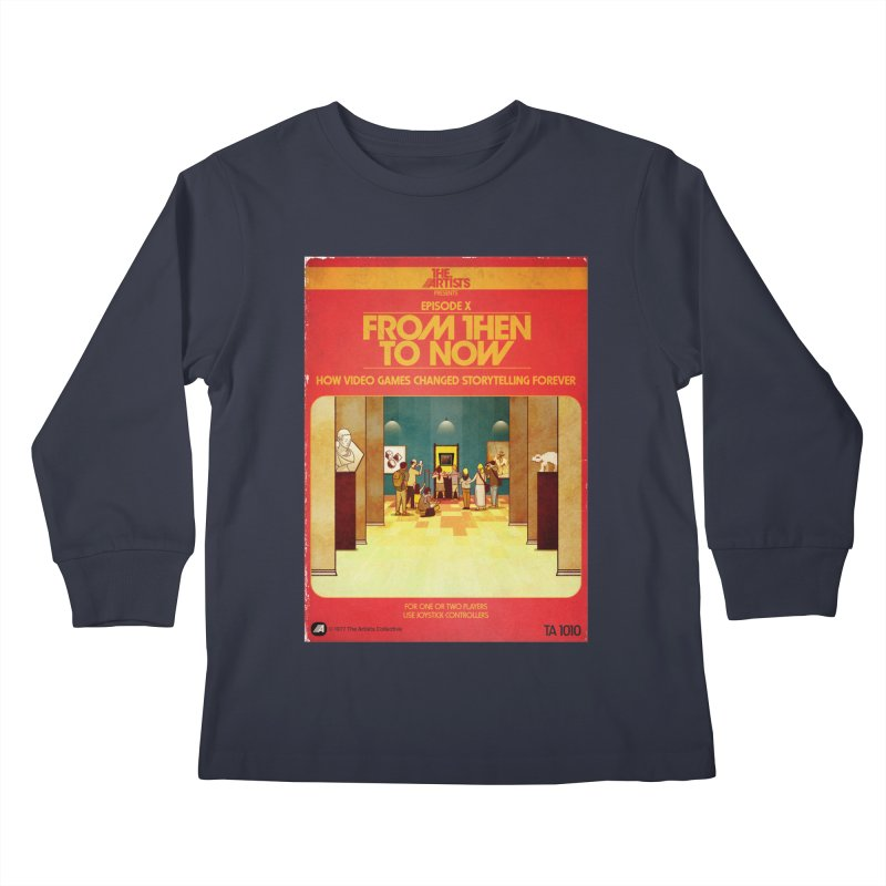 Box Art Apparel Series: From Then to Now Kids Longsleeve T-Shirt by The Artists