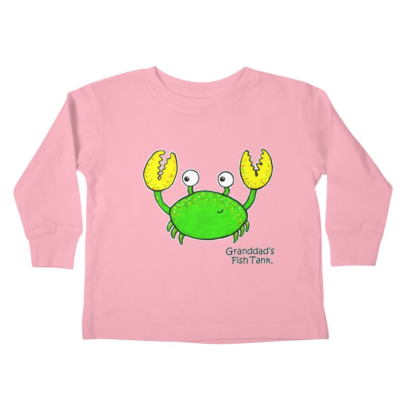 Granddad's Fish Tank - Crab Called Chuckles Kids Toddler Longsleeve T-Shirt by The Art of Adz