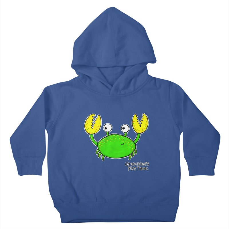 Granddad's Fish Tank - Crab Called Chuckles Kids Toddler Pullover Hoody by The Art of Adz