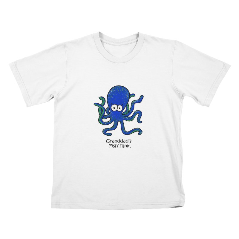 Granddad's Fish Tank - Squiggles The Octopus Kids T-Shirt by The Art of Adz