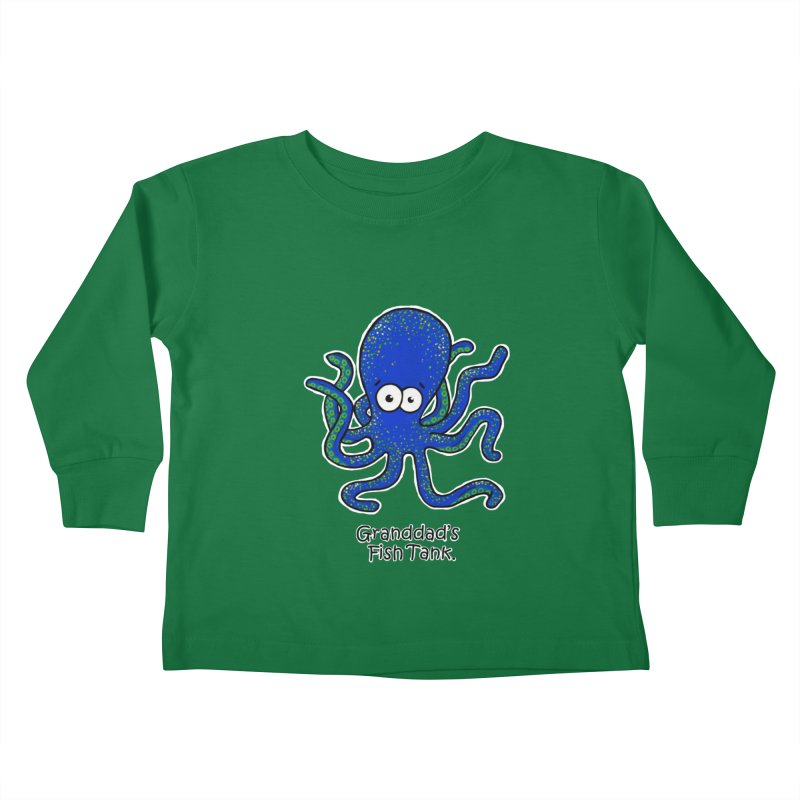 Granddad's Fish Tank - Squiggles The Octopus Kids Toddler Longsleeve T-Shirt by The Art of Adz