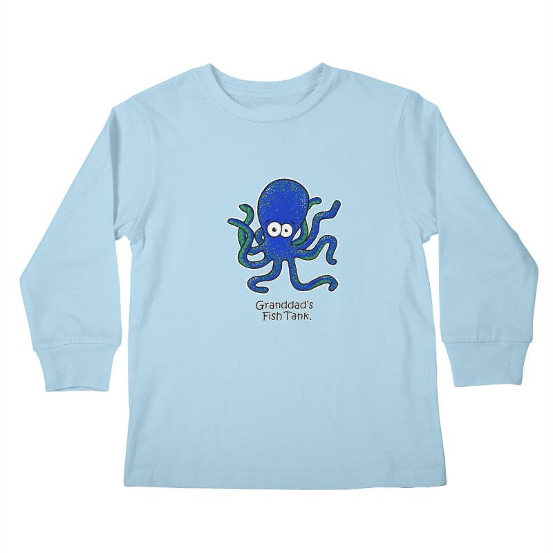 Granddad's Fish Tank - Squiggles The Octopus Kids Longsleeve T-Shirt by The Art of Adz