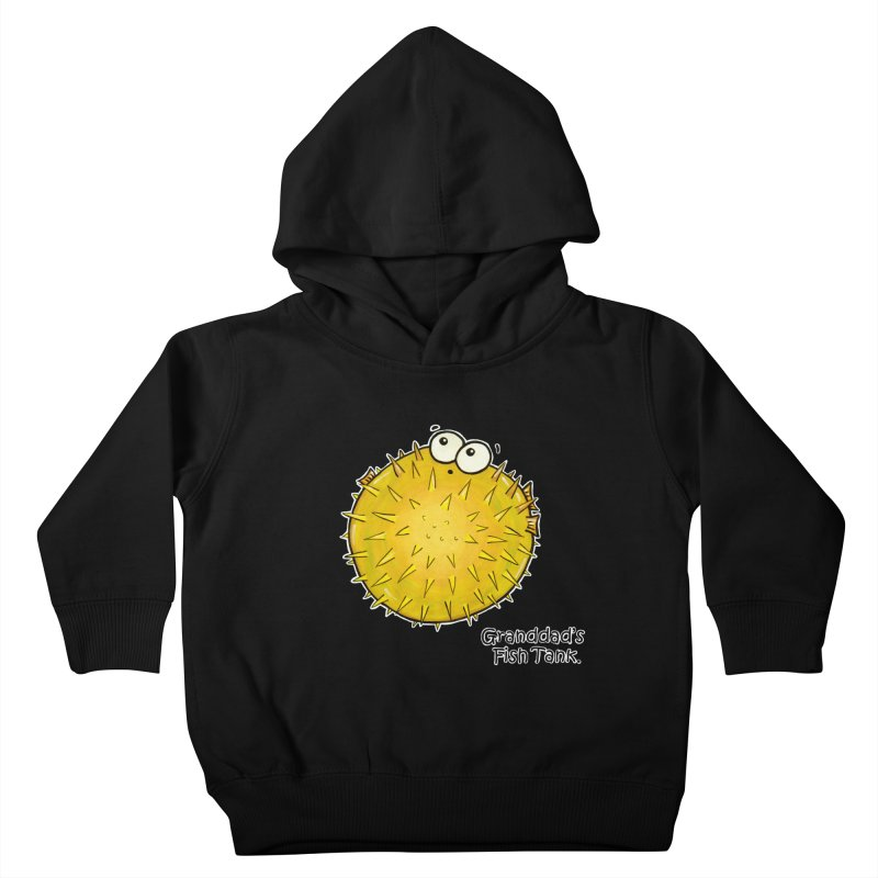 Granddad's Fish Tank - Barry the Blowfish Kids Toddler Pullover Hoody by The Art of Adz