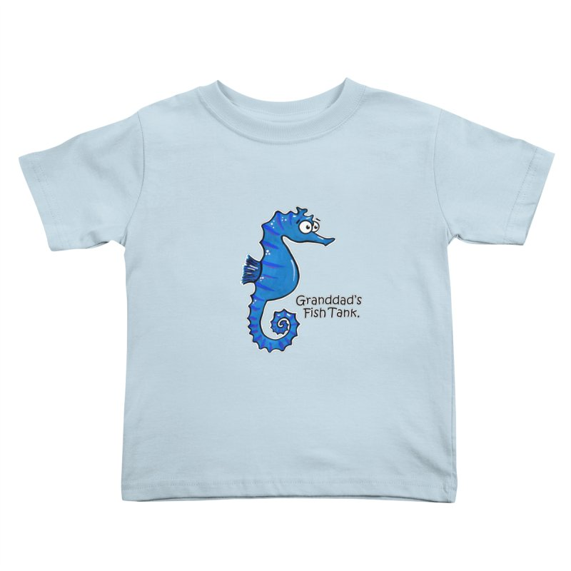 Granddad's Fish Tank - Seymour The Seahorse Kids Toddler T-Shirt by The Art of Adz