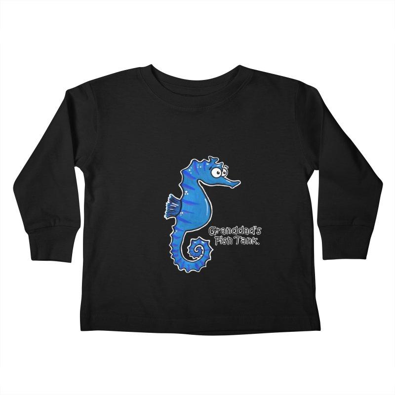 Granddad's Fish Tank - Seymour The Seahorse Kids Toddler Longsleeve T-Shirt by The Art of Adz