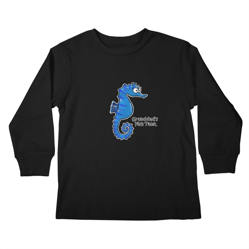 Granddad's Fish Tank - Seymour The Seahorse Kids Longsleeve T-Shirt by The Art of Adz