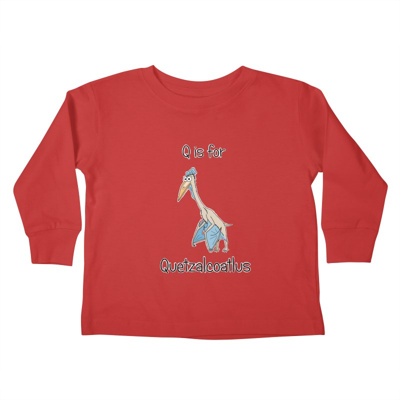 S is for Science - Quetzalcoatlus Kids Toddler Longsleeve T-Shirt by The Art of Adz