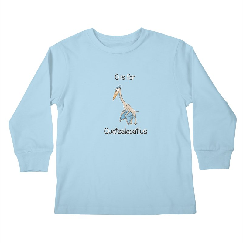 S is for Science - Quetzalcoatlus Kids Longsleeve T-Shirt by The Art of Adz