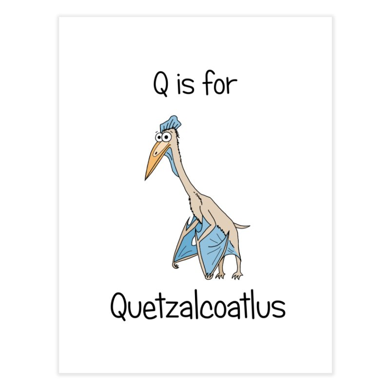 S is for Science - Quetzalcoatlus Home Fine Art Print by The Art of Adz