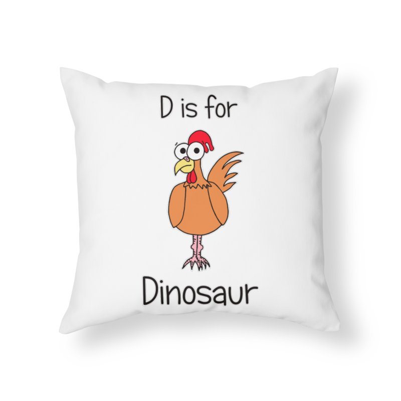 S is for Science - Dinosaur (chicken) Home Throw Pillow by The Art of Adz