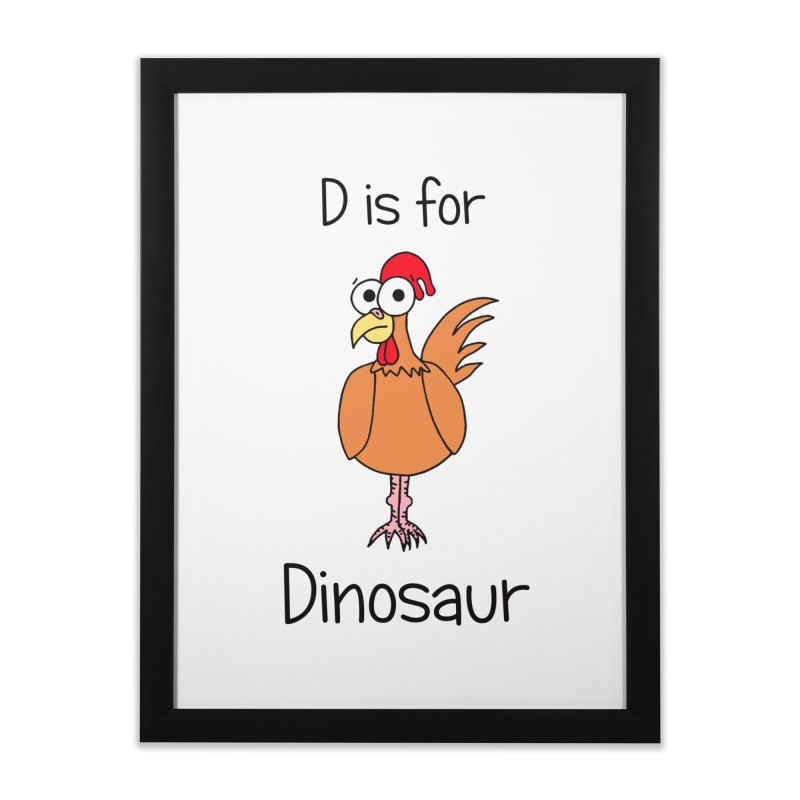 S is for Science - Dinosaur (chicken) Home Framed Fine Art Print by The Art of Adz