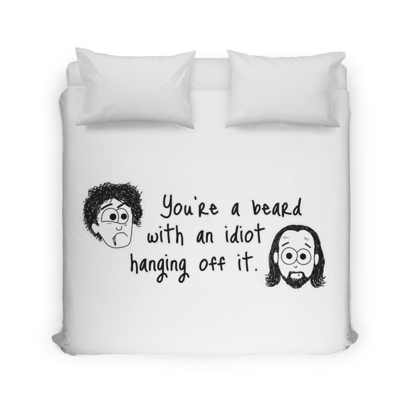 Black Books - You're a Beard Home Duvet by The Art of Adz