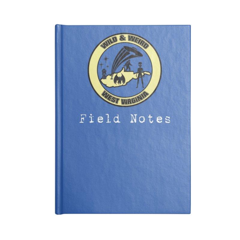 Wild & Weird WV Field Notebook Accessories Notebook by theartofron's Artist Shop