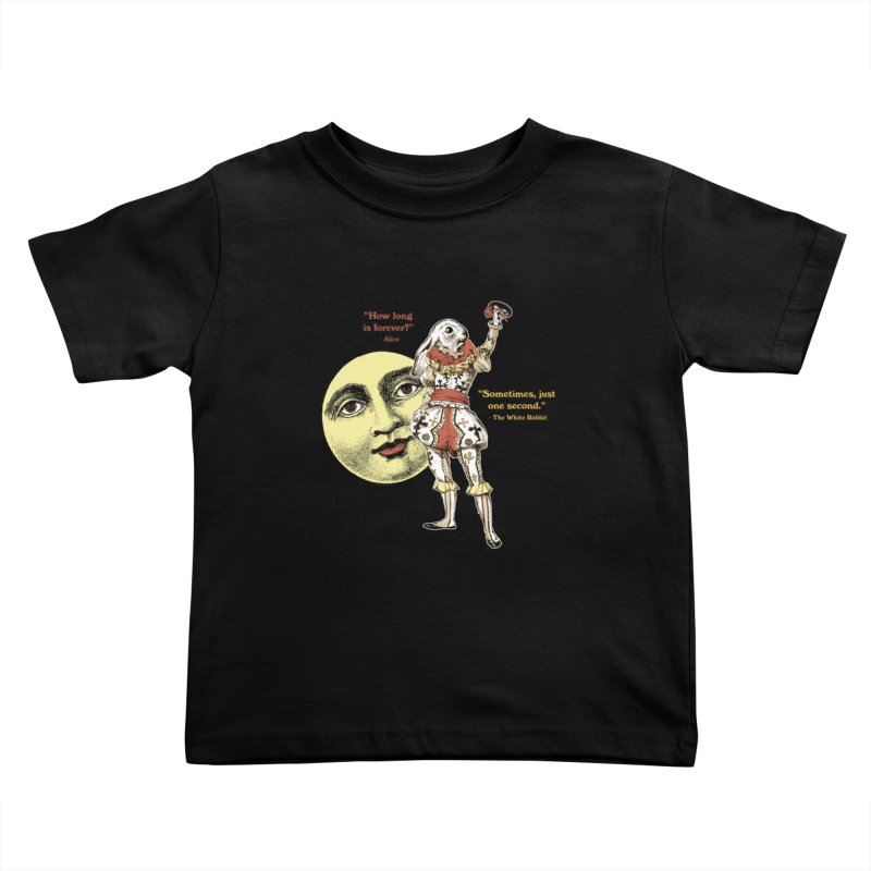 How Long is Forever? Kids Toddler T-Shirt by theatticshoppe's Artist Shop