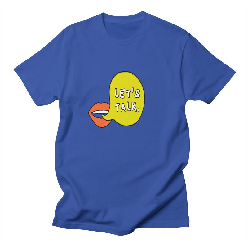 Let's Talk Men's T-Shirt by theawkwardmind's Artist Shop