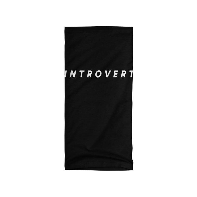 Introvert Classic (White Letters) Accessories Neck Gaiter by theawkwardmind's Artist Shop