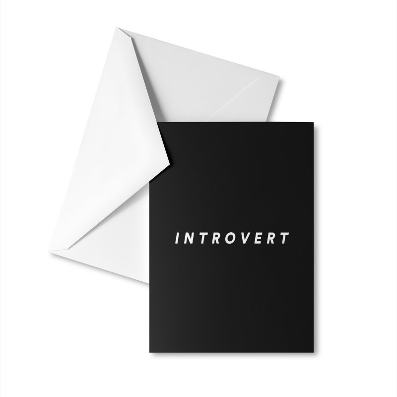 Introvert Classic (White Letters) Accessories Greeting Card by theawkwardmind's Artist Shop