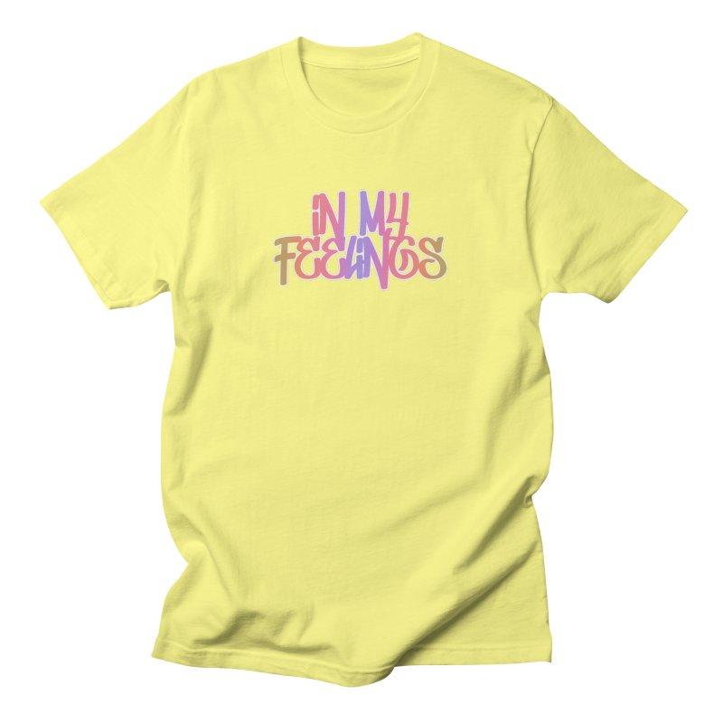In My Feelings (Multi-Colored) Men's T-Shirt by theawkwardmind's Artist Shop