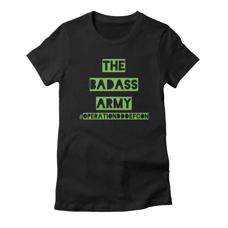 DDDefcon Women's T-Shirt by thebadassarmy's Artist Shop