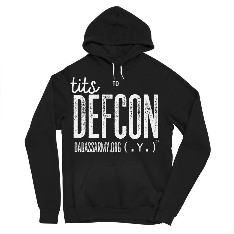 Tits to DEFCON- WHITE WRITING Men's Sponge Fleece Pullover Hoody by thebadassarmy's Artist Shop