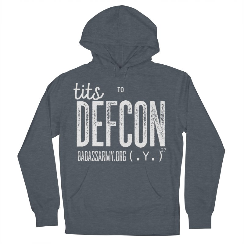 Tits to DEFCON- WHITE WRITING Women's Pullover Hoody by thebadassarmy's Artist Shop