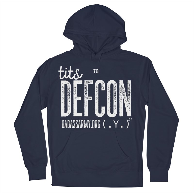 Tits to DEFCON- WHITE WRITING Women's French Terry Pullover Hoody by thebadassarmy's Artist Shop