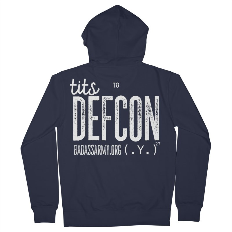 Tits to DEFCON- WHITE WRITING Women's French Terry Zip-Up Hoody by thebadassarmy's Artist Shop