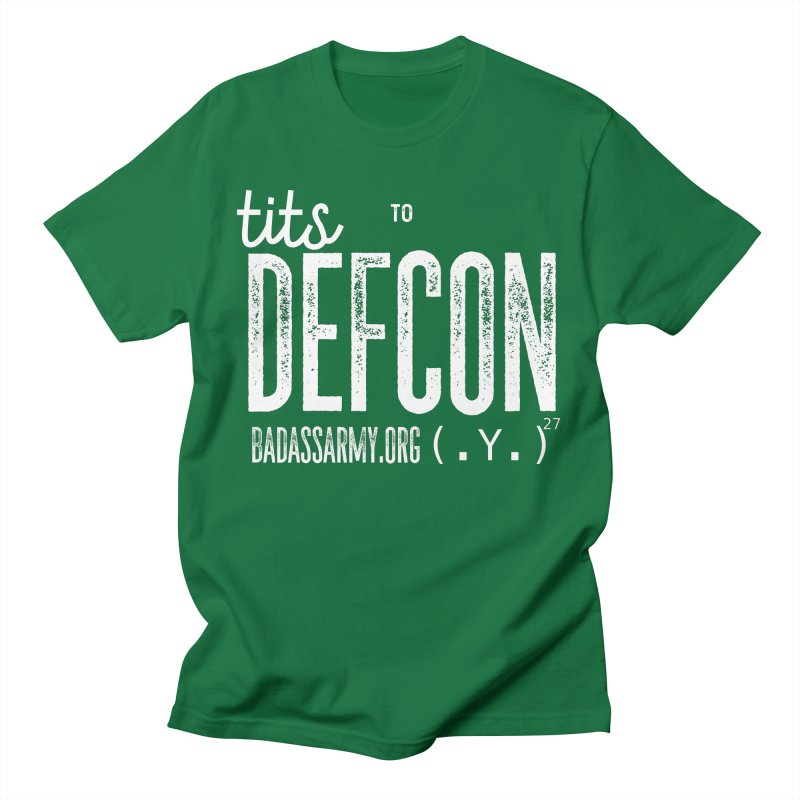 Tits to DEFCON- WHITE WRITING Women's Regular Unisex T-Shirt by thebadassarmy's Artist Shop