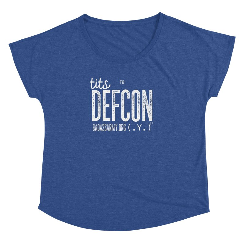 Tits to DEFCON- WHITE WRITING Women's Dolman Scoop Neck by thebadassarmy's Artist Shop