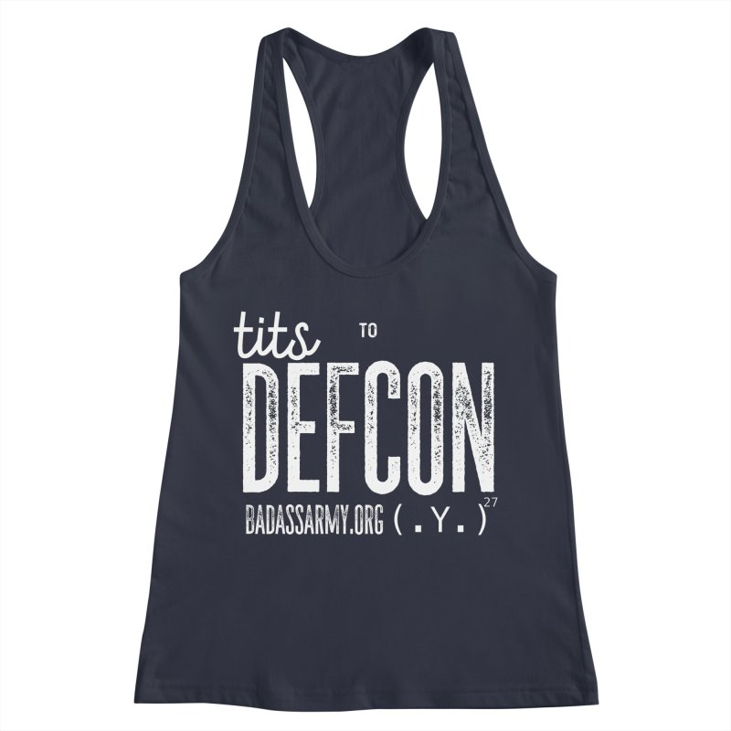 Tits to DEFCON- WHITE WRITING Women's Racerback Tank by thebadassarmy's Artist Shop