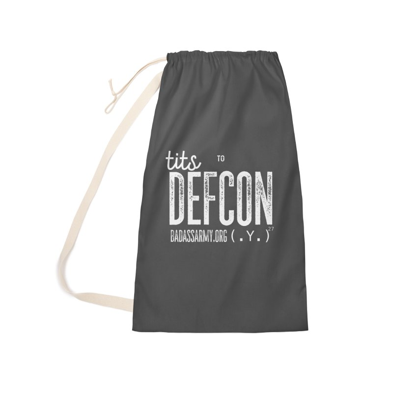 Tits to DEFCON- WHITE WRITING Accessories Laundry Bag Bag by thebadassarmy's Artist Shop