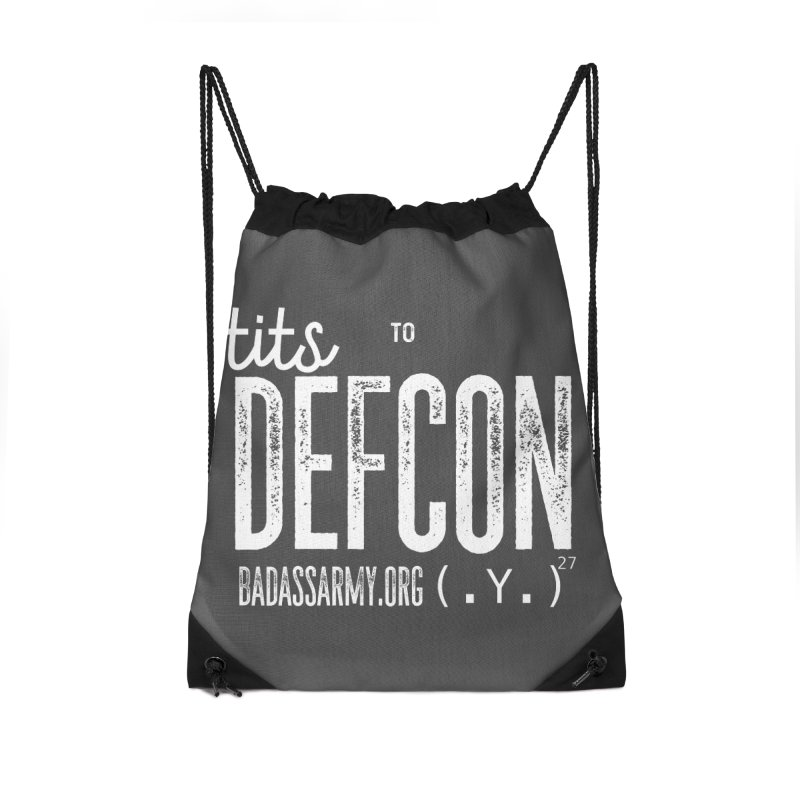 Tits to DEFCON- WHITE WRITING Accessories Drawstring Bag Bag by thebadassarmy's Artist Shop