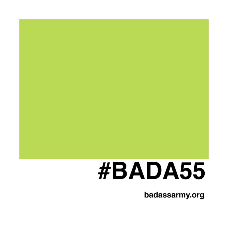 #BADA55 by The Badass Army Shop