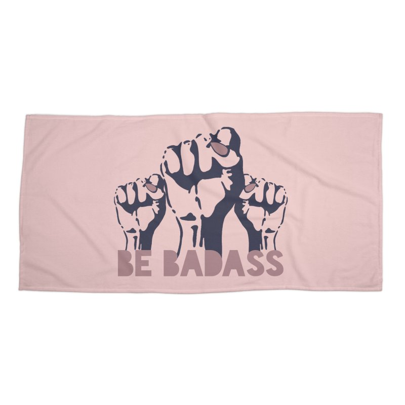 Be BADASS Accessories Beach Towel by thebadassarmy's Artist Shop