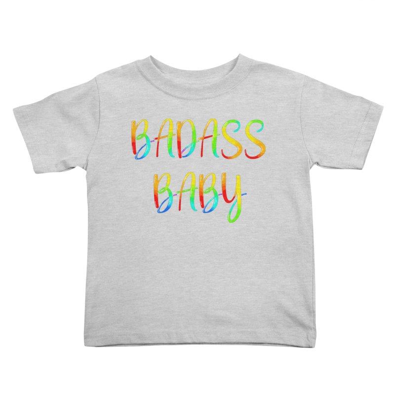 BADASS BABY Kids Toddler T-Shirt by thebadassarmy's Artist Shop