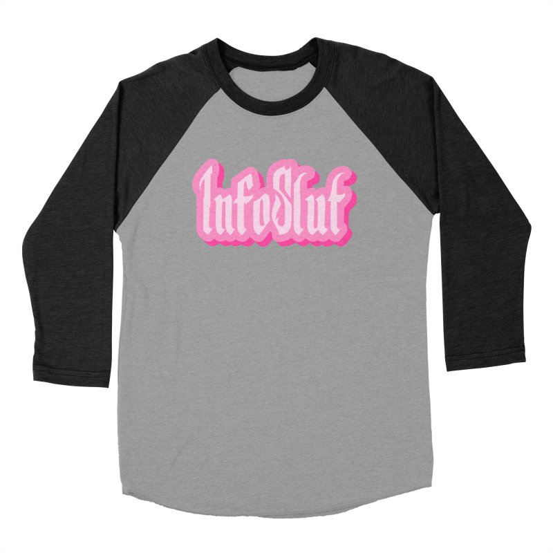 InfoSlut Women's Baseball Triblend Longsleeve T-Shirt by The Badass Army Shop
