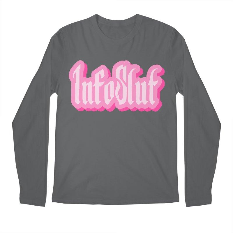 InfoSlut Men's Regular Longsleeve T-Shirt by thebadassarmy's Artist Shop