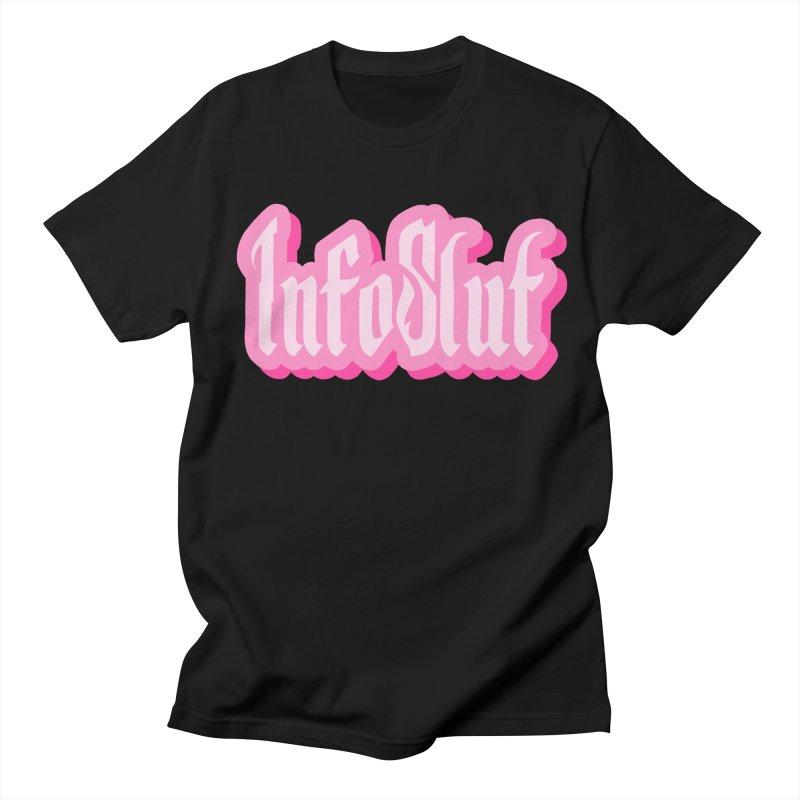 InfoSlut Men's T-Shirt by The Badass Army Shop