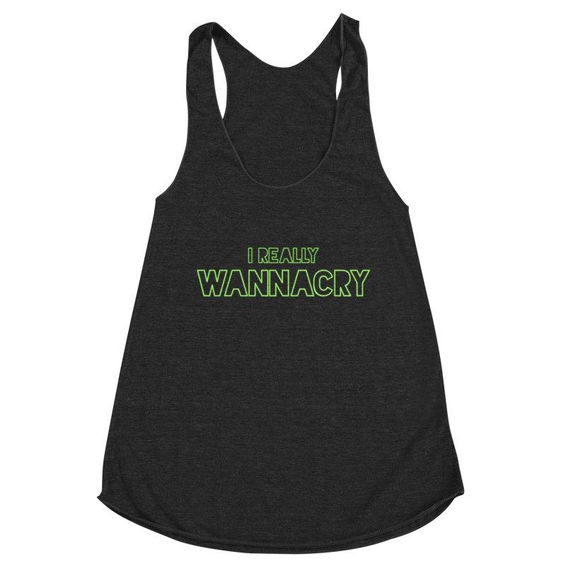 I really wannacry Women's Racerback Triblend Tank by The Badass Army Shop