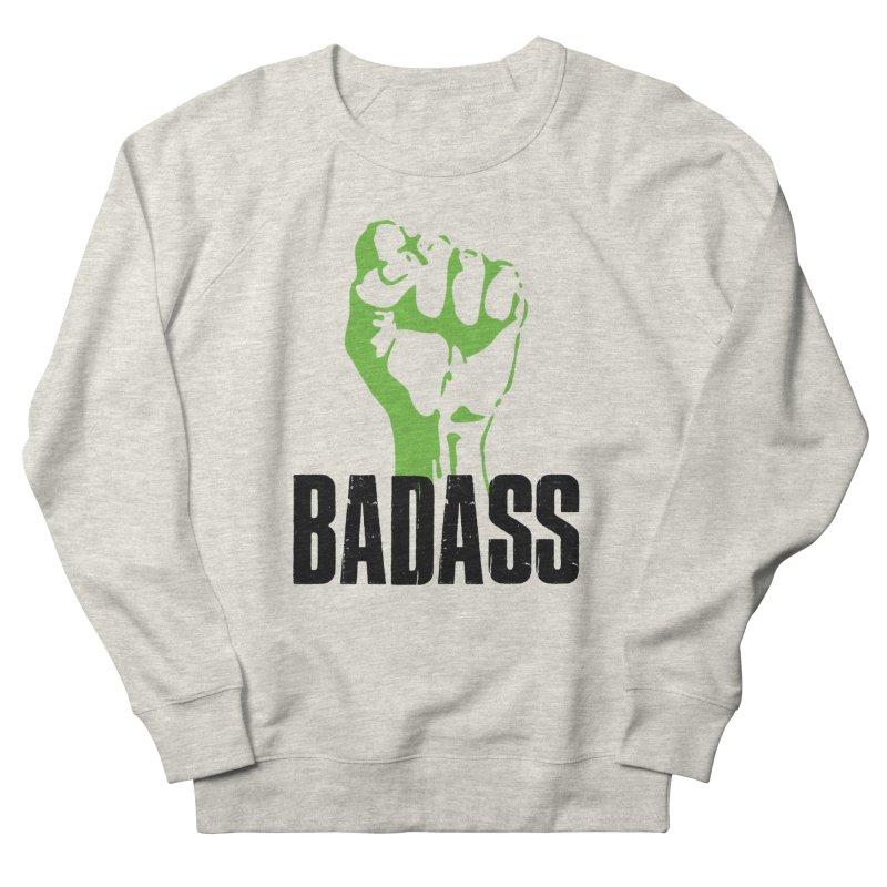 BADASS Women's Sweatshirt by thebadassarmy's Artist Shop