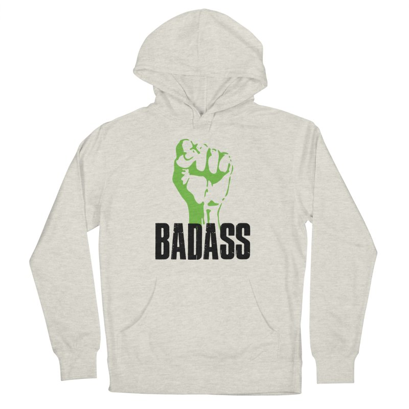 BADASS Women's French Terry Pullover Hoody by The Badass Army Shop