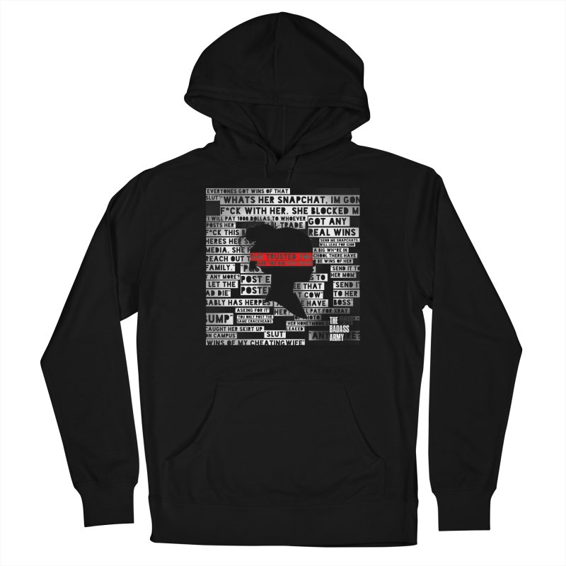 She Trusted You Men's Pullover Hoody by The Badass Army Shop