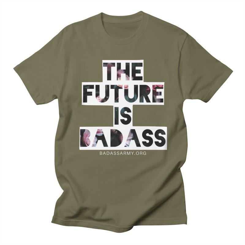 The Future Is Badass Men's Regular T-Shirt by thebadassarmy's Artist Shop