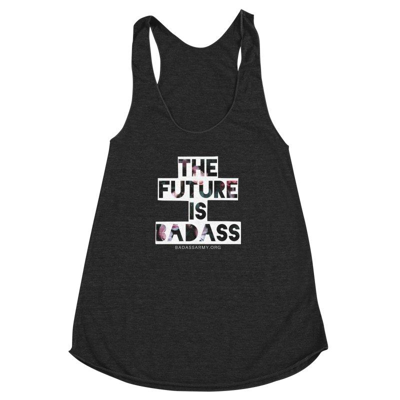 The Future Is Badass Women's Racerback Triblend Tank by thebadassarmy's Artist Shop