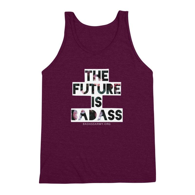 The Future Is Badass Men's Triblend Tank by thebadassarmy's Artist Shop