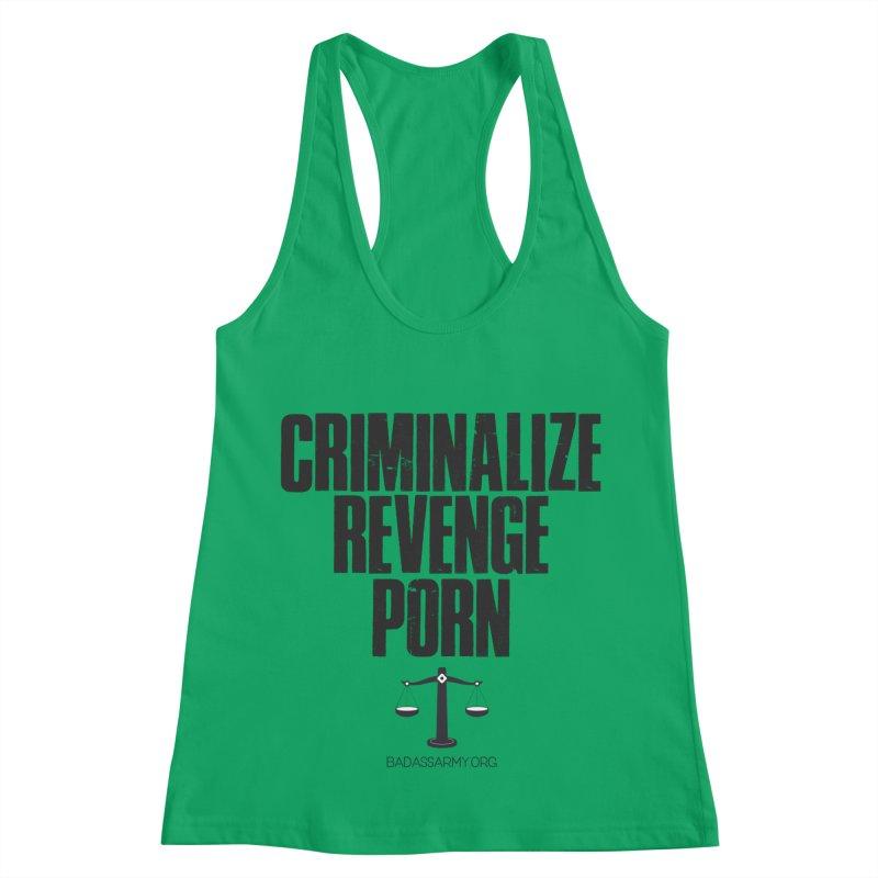 Criminalize Revenge Porn! Women's Racerback Tank by thebadassarmy's Artist Shop