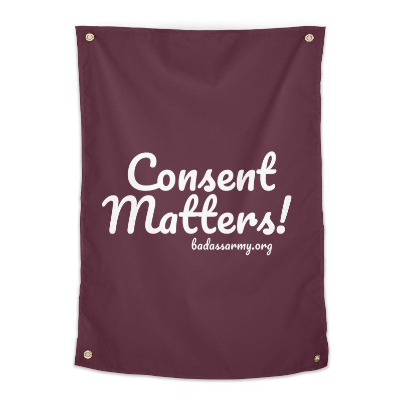 Consent Matters! Home Tapestry by thebadassarmy's Artist Shop