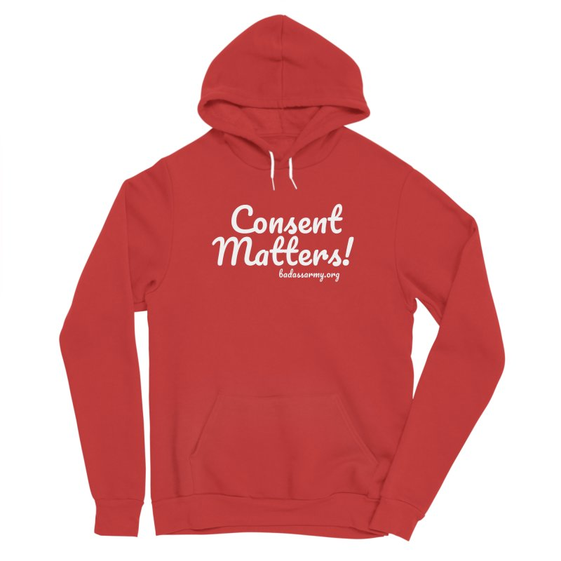 Consent Matters! Men's Pullover Hoody by The Badass Army Shop