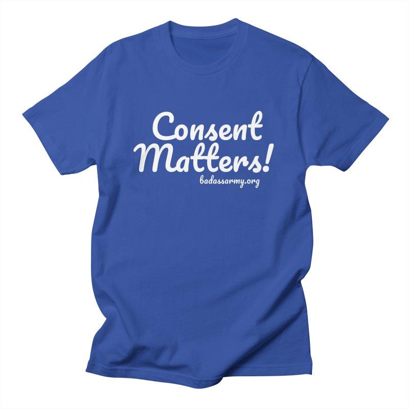 Consent Matters! Men's Regular T-Shirt by The Badass Army Shop